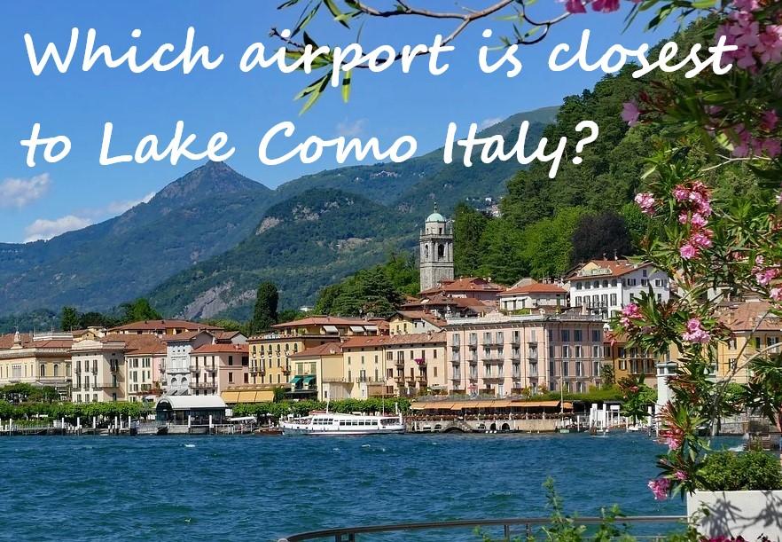 nearest airport to Lake Como