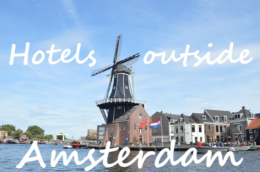 Best hotels outside Amsterdam