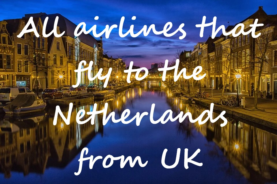 flight to holland from uk