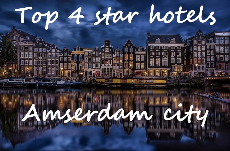 best four star hotel Amsterdam
