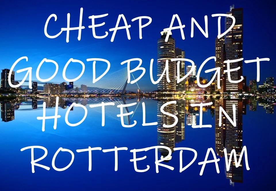 budget hôtel Rotterdam