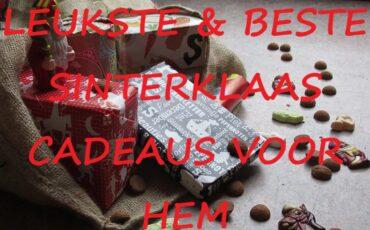 leukste en beste Sinterklaas cadeaus voor hem