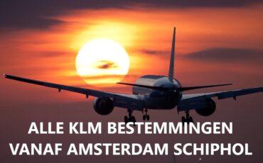 KLM bestemmingen vanaf Amsterdam Schiphol