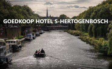 goedkoop hotel s-Hertogenbosch