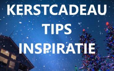 kerstcadeau tips inspiratie