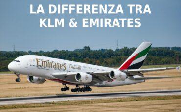 La differenza tra KLM ed Emirates