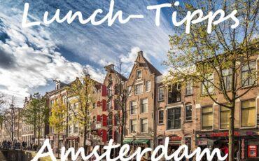 Lunch-Tipps Amsterdam Wo zu Mittagessen