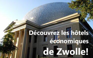 les hôtels économiques de Zwolle