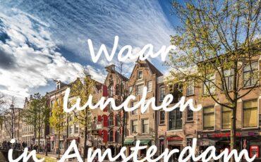 waar lunchen in Amsterdam